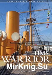 HMS Warrior - Ironclad: Seaforth Historic Ships Series