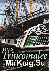 The Frigate HMS Trincomalee 1817: Seaforth Historic Ship Series