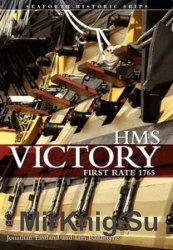 HMS Victory - First-Rate: Seaforth Historic Ships Series