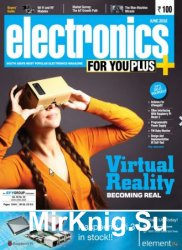Electronics For You №6 2016
