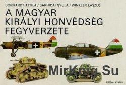 A Magyar Kiralyi Honvedseg Fegyverzete