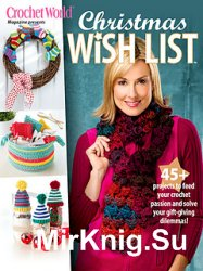 Crochet World Magazine: Christmas Wish List