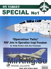 Operation Telic - RAF Jets in Operation Iraqi Freedom - On Target Special № 1