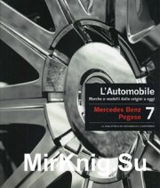 L'Automobile - Volume 7. Mercedes Benz - Pegaso