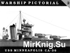 USS Minneapolis CA-36 (Warship Pictorial №02)