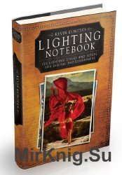 Lighting Notebook: 101 Lighting Styles and Setups for Digital Photographers