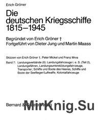 Die deutschen Kriegsschiffe 1815-1945 (Band 7)