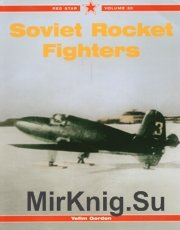 Soviet Rocket Fighters (Red Star 30)