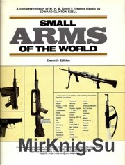 Small Arms of the World - A Basic Manual of Small Arms Eleventh edition- 19 ...