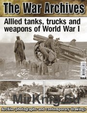 The War Archives - Alllied tanks trucks weapons World War I