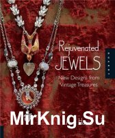 Rejuvenated Jewels: New Designs from Vintage Treasures