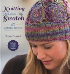 Knitting Outside the Swatch: 40 Modern Motifs