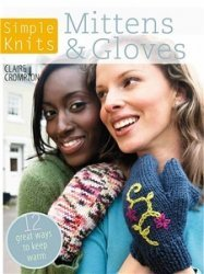 Simple Knits - Mittens & Gloves
