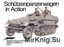 Schutzenpanzerwagen in Action (Squadron Signal 2002)