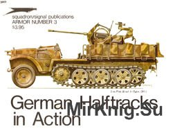 German Halftracks in Action (Squadron Signal 2003)