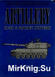 Artillery. Guns and Rocket Systems