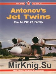 Antonov's Jet Twins An-72 & An-74 Family (Red Star 021)