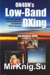 ON4UN's Low-Band DXing. Антенны, оборудование и методы работы для DX-инга  ...