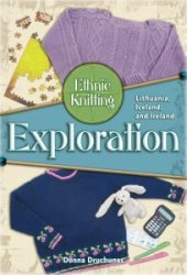 Ethnic Knitting Exploration: Lithuania, Iceland, and Ireland
