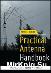 Practical Antenna Handbook. 5-th edition