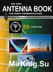 The ARRL Antenna Book. 22-nd edition