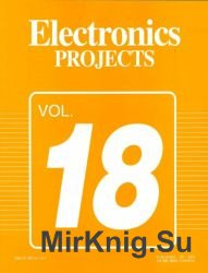 Electronics Projects. Volume 18