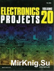 Electronics Projects. Volume 20