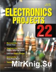 Electronics Projects. Volume 22
