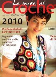 El Arte de Tejer - La Moda al Crochet 2010