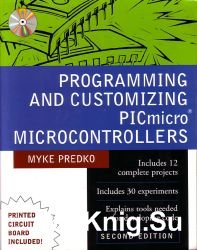 Programming and Customizing the PIC Microcontroller with CD