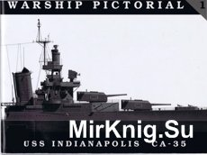 USS Indianapolis CA-35 (Warship Pictorial №01)