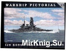 IJN Kongo Class Battleships (Warship pictorial 13)