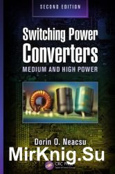 Switching power converters medium and high power. 2-nd edition