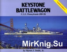 Keystone Battlewagon - U.S.S. Pennsylvania (BB-38) Warship Series 02