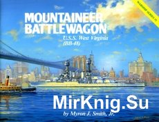 Mountaineer Battlewagon - U.S.S. West Virginia (BB-48) Warship Series 01