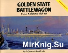 Golden State Battlewagon - U.S.S. California (BB-44) Warship Series 03