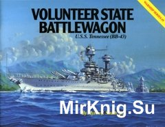 Volunteer State Battlewagon - U.S.S. Tennessee (BB-43) Warship Series 05