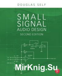Small Signal Audio Design. 2-nd edition