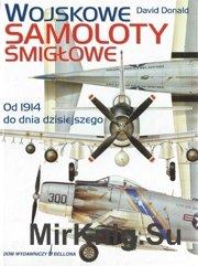 Wojskowe Samoloty Smiglowe - Od 1914 do Dnia Dzisiejszego