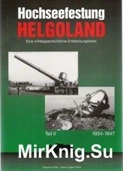 Hochseefestung Helgoland (Teil 2)