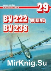 BV 222 Wiking, BV 238 (AJ-Press Monografie Lotnicze 29)