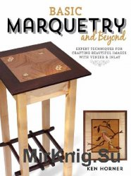 Basic Marquetry and Beyond