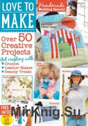 Love to make with Woman's Weekly – July 2016