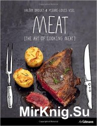 Meat: The Art of Meat Cooking