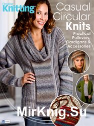 Creative Knitting Presents Fall 2015 Special: Casual Circular Knits