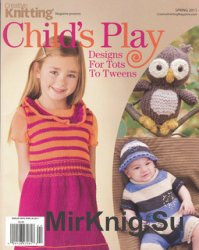 Creative Knitting Presents Spring 2011: Child's Play