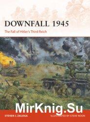 Downfall 1945 (Osprey Campaign 293)
