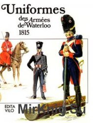 Uniformes des Armees de Waterloo 1815