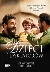 Dzieci dyktatorów: Prawdziwe historie