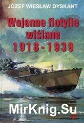 Wojenne Flotylle Wislane 1918-1939